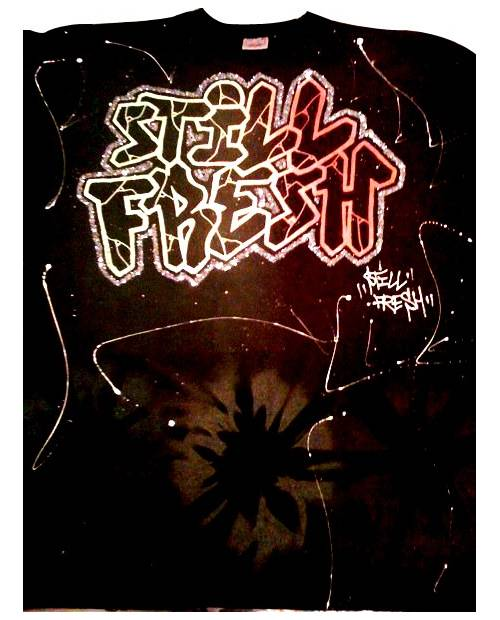 Graffiti T Shirt Still Fresh