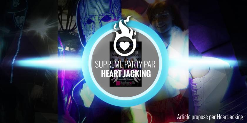 Suprême Party : Heart JacKing / Countach @ Life Club Katwalk (Voiron 38)