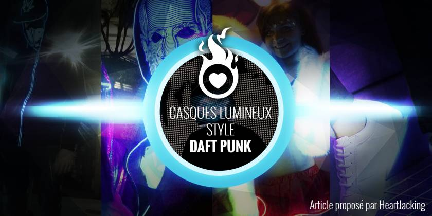 Casques Lumineux Style Daft Punk : La Collection S'Etend !