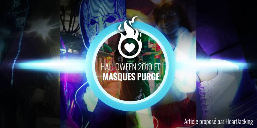 MASQUE PURGE : HALLOWEEN 2019 ARE YOU READY