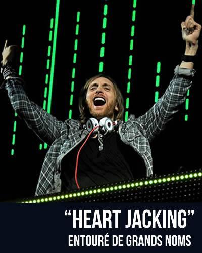 Heartjacking, entouré de grands noms